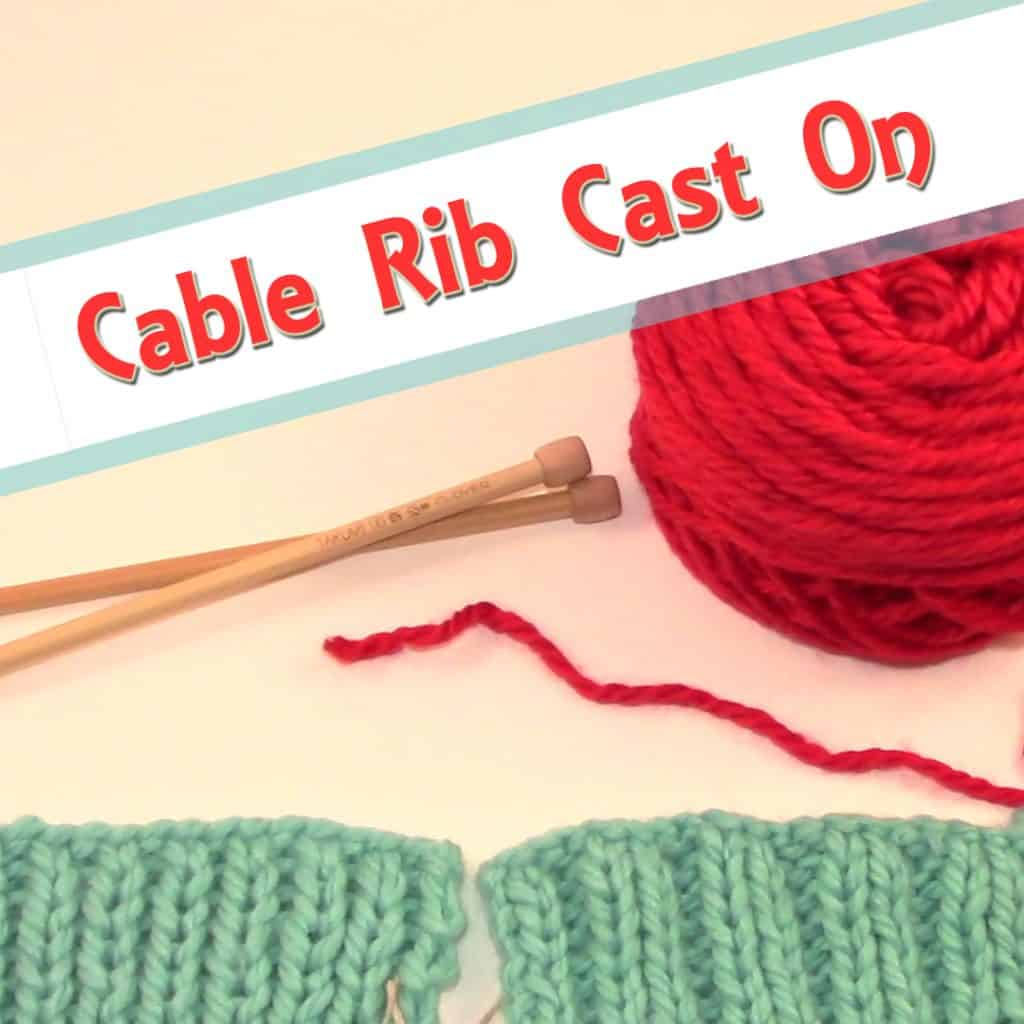ow-to-knit-cable-rib-cast-on-knitting-tutorials-diy-craft-curiosity